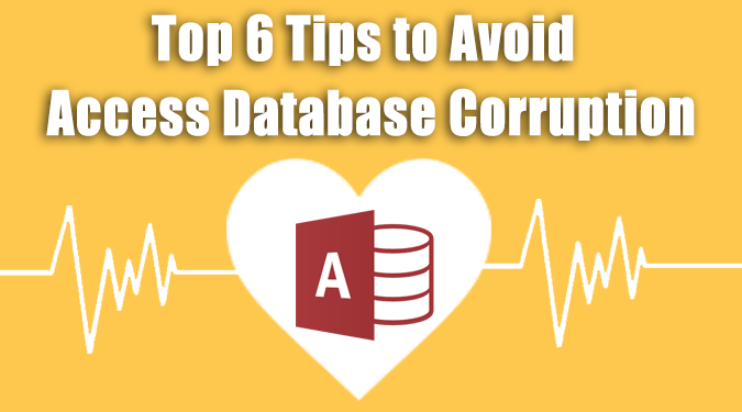 top 6 tips to avoid Access database corruption