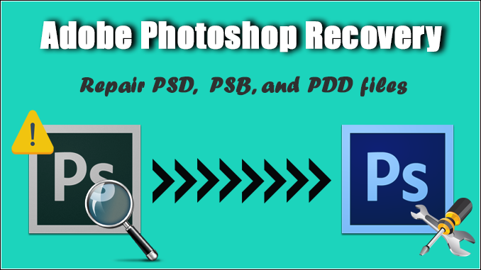 Repair PSD File by using Photoshop Recovery Tool
