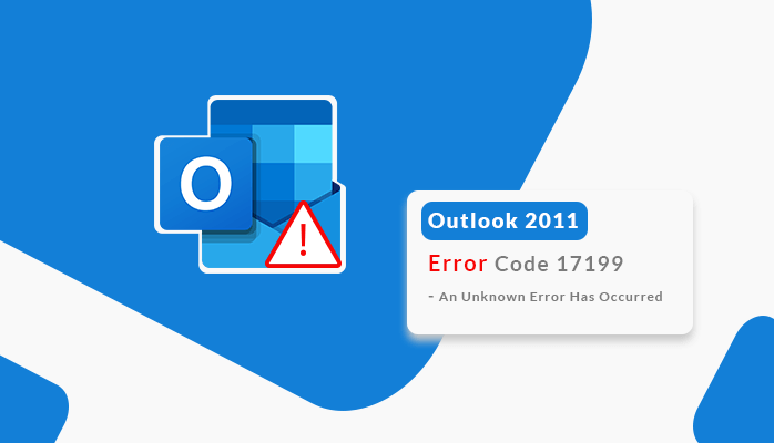 Outlook 2011 Error Code 17199